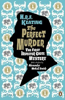 The Perfect Murder: The First Inspector Ghote Mystery
