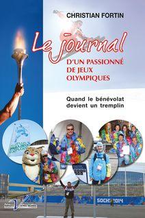 Le journal d'un passionné de Jeux olympiques - Christian Fortin