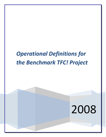 Operational Definitions for the Benchmark TFC! Project