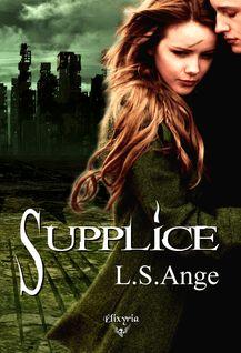 Supplice - L.S.Ange