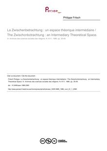La Zwischenbetrachtung : un espace théorique intermédiaire / The Zwischcnbctrachtung : an Intermediary Theoretical Space. - article ; n°1 ; vol.61, pg 35-49