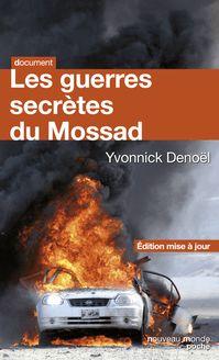 Les guerres secrètes du Mossad de Yvonnick DENOEL - fiche descriptive