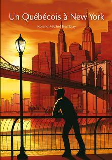 Lire : Un Québécois à New York (roman gay)