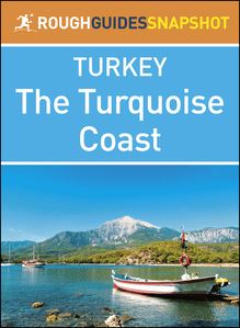 The Turquoise Coast (Rough Guides Snapshot Turkey)