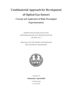Combinatorial approach for development of optical gas sensors [Elektronische Ressource] : concept and application of high-throughput experimentation / vorgelegt von Athanasios Apostolidis