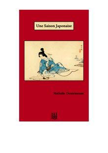 Une Saison Japonaise de Nathalie DESORMEAUX - fiche descriptive