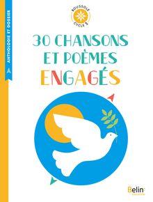 30 chansons et poèmes engagés de Anthologie - fiche descriptive