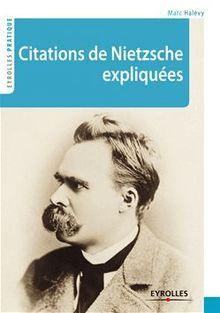 Citations de Nietzsche expliquées de Halévy Marc - fiche descriptive