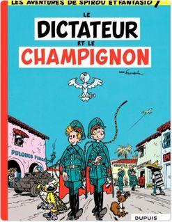 Spirou et Fantasio - Tome 7 - DICTATEUR ET CHAMPIGNON - Franquin