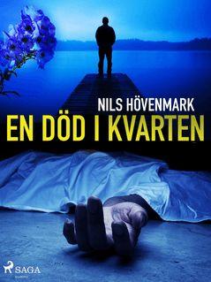 En död i kvarten - Nils Hövenmark