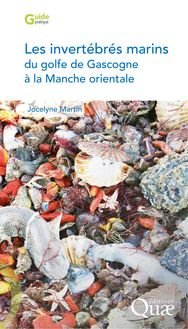 Les invertébrés marins du golfe de Gascogne à la Manche orientale de Jocelyne Martin - fiche descriptive
