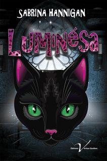 Luminésa, tome 1 - Sabrina Hannigan