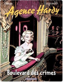 Agence Hardy - Tome 6 - Au théâtre... - Pierre Christin