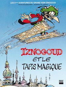 Iznogoud et le tapis magique - Album 9 de Jean Tabary, René Goscinny - fiche descriptive