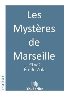 Les Mystères de Marseille de Émile Zola - fiche descriptive
