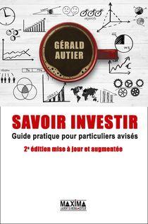 Savoir investir - Gérald Autier