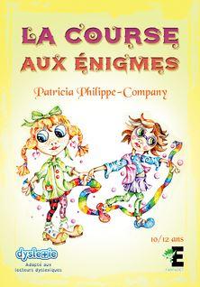 La course aux énigmes - Patricia Philippe Company