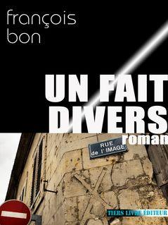 Un fait divers de François Bon - fiche descriptive