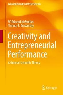 Creativity and Entrepreneurial Performance