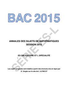 Mathématiques. Série S. Annales 2015 toutes académies