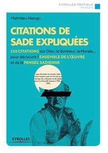Lire Citations de Sade expliquées de Niango Matthieu