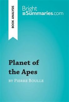 Planet of the Apes by Pierre Boulle (Book Analysis)