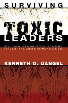 Surviving Toxic Leaders