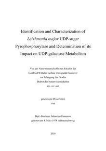Identification and characterization of Leishmania major UDP-sugar pyrophosphorylase and determination of its impact on UDP-galactose metabolism [Elektronische Ressource] / Sebastian Damerow