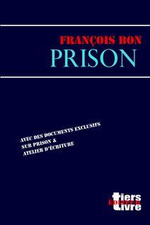 Prison - François Bon