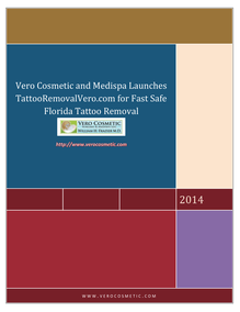 Vero Cosmetic and Medispa Launches TattooRemovalVero.com for Fast Safe Florida Tattoo Removal