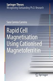 Rapid Cell Magnetisation Using Cationised Magnetoferritin