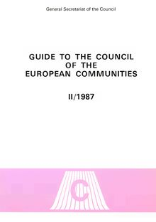 Guide to the Council of the European Communities