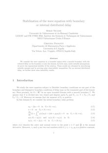 Stabilization of the wave equation with boundary or internal distributed delay