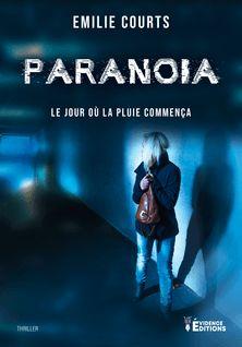 Paranoïa - Émilie Courts