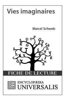 Vies imaginaires de Marcel Schwob (Les Fiches de lecture d